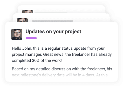 Updates on your project straight to your inbox